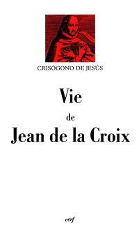 Vie de Jean de la Croix