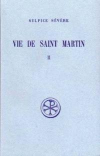 Vie de saint Martin. Volume 2