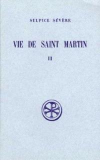 Vie de saint Martin. Volume 3