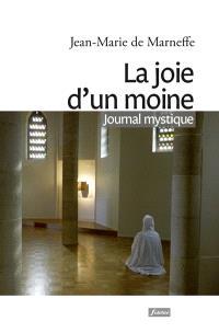 La joie d'un moine : journal mystique