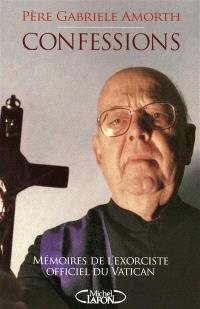 Confessions : mémoires de l'exorciste officiel du Vatican