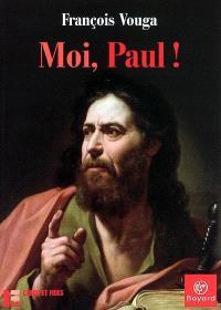 Moi, Paul