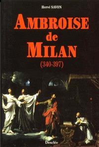 Ambroise de Milan (340-397)