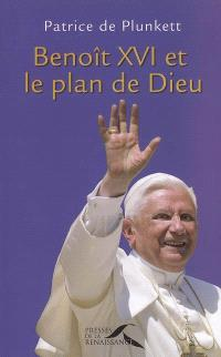 Benoît XVI et le plan de Dieu