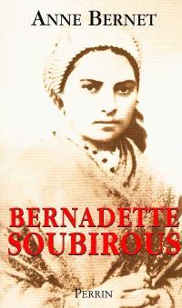 Bernadette Soubirous : la guerrière désarmée