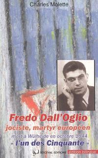 Fredo Dall'Oglio (Borgo Valsugana 6 juillet 1921-Wülheide 31 octobre 1944) : jociste, martyr européen, l'un des cinquante