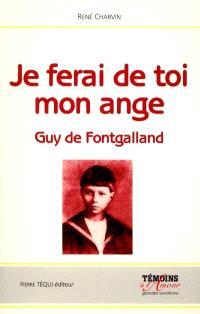 Je ferai de toi mon ange : Guy de Fontgalland