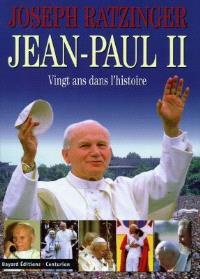 Jean-Paul II : vingt ans dans l'histoire