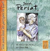 Joseph Persat, 1910-1995, au service des exclus : une oasis dans les garrigues du Gard