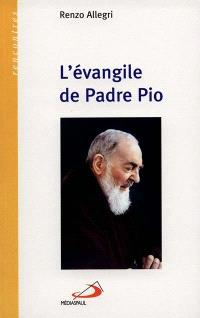 L'Evangile de Padre Pio
