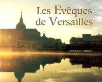 Les évêques de Versailles : bicentenaire du diocèse 1802-2002