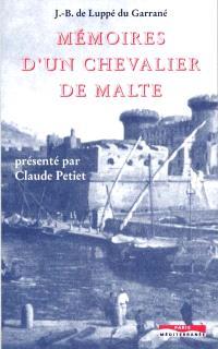 Mémoires d'un chevalier de Malte au XVIIe siècle. Suivi de Mémoires de son neveu