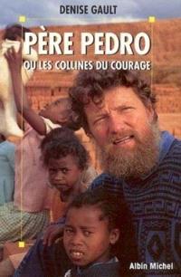 Père Pedro ou Les collines du courage