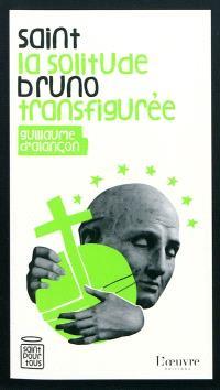 Saint Bruno : la solitude transfigurée