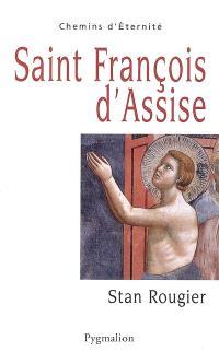 Saint François d'Assise : héraut de Dieu