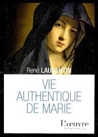 Vie authentique de Marie : pénétrer son intimité