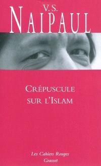 Crépuscule sur l'Islam : voyage au pays des voyants