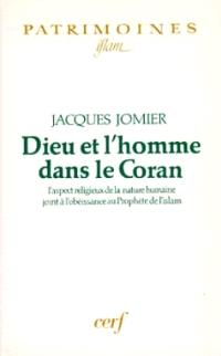 Dieu et l'homme dans le Coran : l'aspect religieux de la nature humaine joint à l'obéissance au Prophète de l'Islam