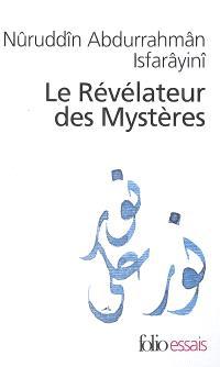 Le révélateur des mystères : traité de soufisme