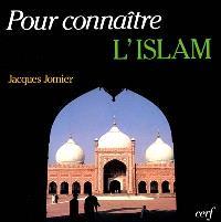 Pour connaître l'Islam