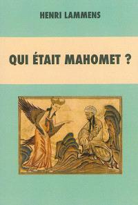 Qui était Mahomet ?