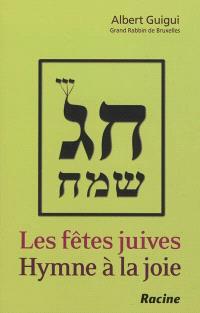 Les fêtes juives : hymne à la joie