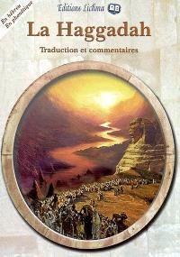 La Haggadah : en hébreu et en phonétique, traduction et commentaires