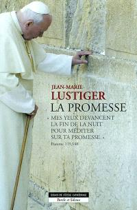 """La promesse : """"mes yeux ont devancé la fin de la nuit pour méditer sur ta promesse"""" (Psaume 119, 148)"""