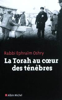La Torah au coeur des ténèbres