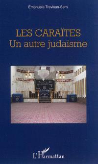 Les caraïtes : un autre judaïsme