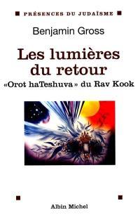 Les lumières du retour = Orot hateshuva