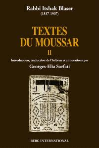 Textes du Moussar. Volume 2