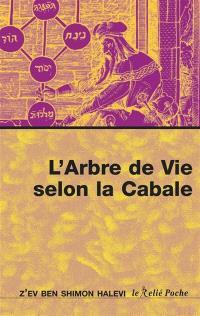L'arbre de vie selon la Cabale : introduction à la Cabale