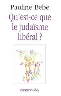 Qu'est-ce que le judaïsme libéral ?