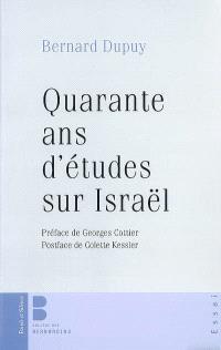 Quarante ans d'études sur Israël : pensée juive et pensée chrétienne en dialogue