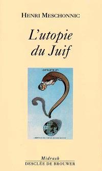 L'utopie du juif