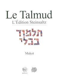 Le Talmud : l'édition Steinsaltz. Volume 21, Makot