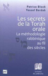 Les secrets de la Torah orale : la méthodologie rabbinique au fil des siècles