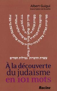 A la découverte du judaïsme en 101 mots