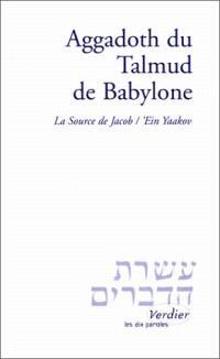 Aggadoth du Talmud de Babylone : la source de Jacob, Ein Yaakov
