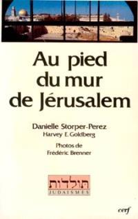 Au pied du mur de Jérusalem