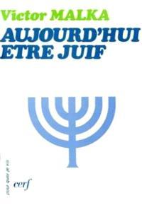 Aujourd'hui être juif