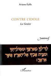 Contre l'idole : la Genèse