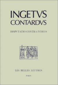 Controverse avec les juifs = Disputatio contra iudeos