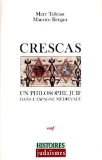 Crescas : un philosophe juif dans l'Espagne médiévale