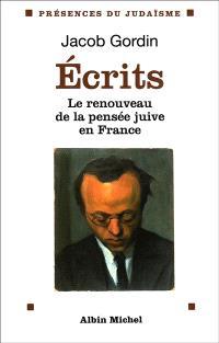 Ecrits : le renouveau de la pensée juive en France