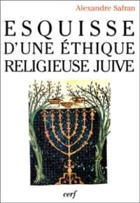 Esquisse d'une éthique religieuse juive