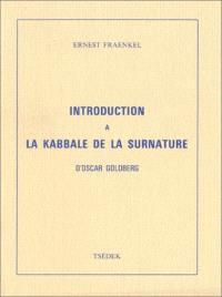 Introduction à la Kabbale de la surnature, d'Oscar Goldberg