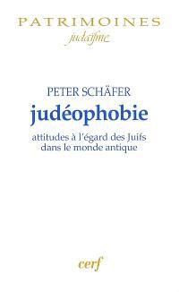 Judéophobie : attitudes à l'égard des Juifs dans le monde antique
