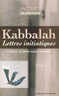 Kabbalah : lettres initiatiques